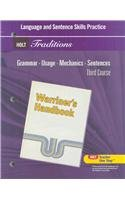 Holt Traditions Warriner's Handbook: Language and Sentence: HOLT, RINEHART AND