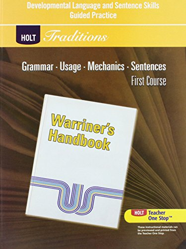 9780030997099: Holt Traditions Warriner's Handbook: Developmental Language and Sentence Skills Guided Practice First Course Grade 7 First Course (Holt Traditions First Course)