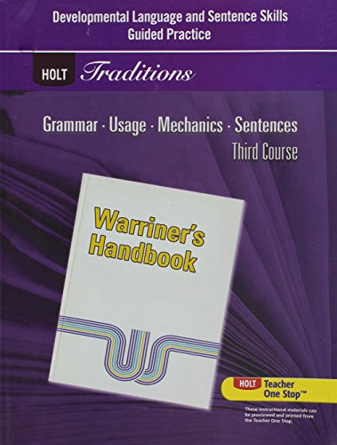 9780030997105: Holt Traditions Warriner's Handbook: Developmental Language and Sentence Skills Guided Practice Third Course Grade 9 Third Course (Holt Traditions, Third Course)