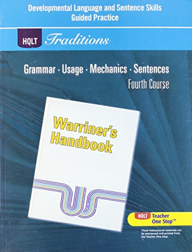 9780030997112: Holt Traditions Warriner's Handbook: Developmental Language and Sentence Skills Guided Practice Grade 10 Fourth Course