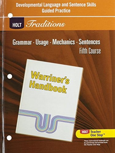 9780030997129: Holt Traditions Warriner's Handbook: Developmental Language and Sentence Skills Guided Practice Fifth Course Grade 11 (Warriners Hndbk 2008)