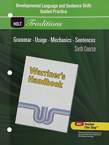9780030997136: Holt Traditions Warriner's Handbook: Developmental Language and Sentence Skills Guided Practice Grade 12 Sixth Course (Warriners Hndbk 2008)