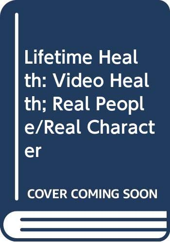 9780030997280: Lifetime Health: Video Health: Real People/Real Character DVD