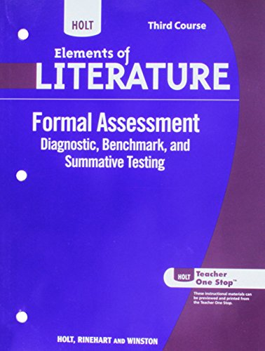 Elements of Literature, 3rd Course: Formal Assessment,: RINEHART AND WINSTON