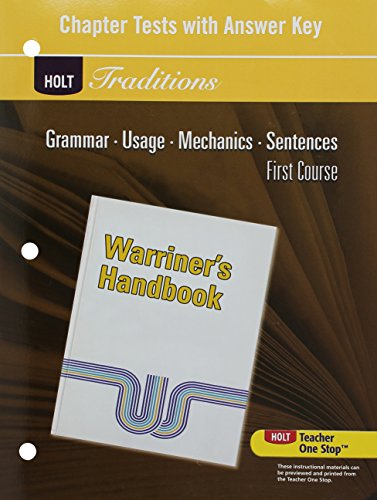 9780030998447: Chapter Tests with Answer Key for Warriner's Handbook, First Course, Holt Traditions