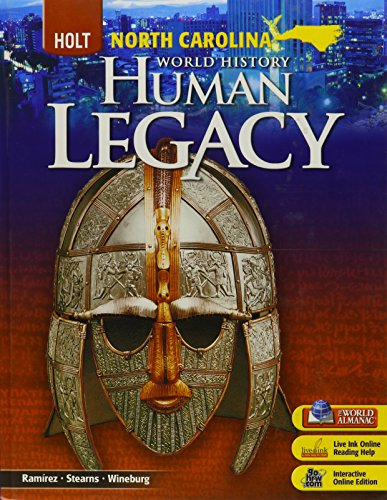 9780030998645: Human Legacy, Grades 9-12 Student Edition and Interactive Online Edition With Live Ink 6yr: Holt World History: Human Legacy North Carolina (Hwh:Human Legacy 2008)