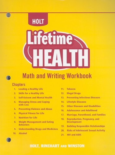 Holt Lifetime Health: Math and Writing Workbook: HOLT, RINEHART AND