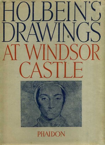 9780031116130: The Drawings of HANS HOLBEIN in the Collection of His Majesty The King at Windsor Castle.