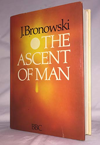 9780031619303: The Ascent of Man (Book Club Edition)