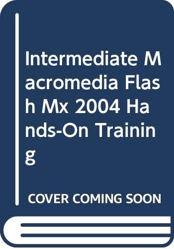 9780032122857: Macromedia Flash MX Beyond the Basics Hands-On Training