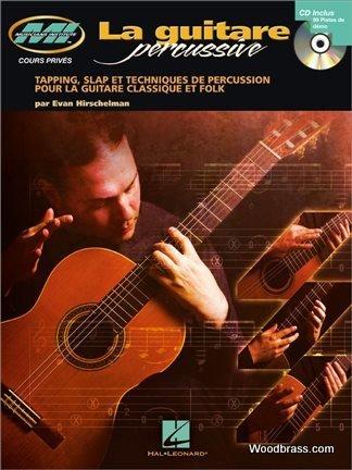 9780035227733: La Guitare Percussive : Tapping, Slap Et Techniques De Percussion Pour La Guitare Classique Et Folk