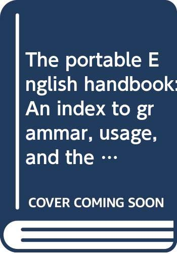 9780035912127: The portable English handbook: An index to grammar, usage, and the research paper