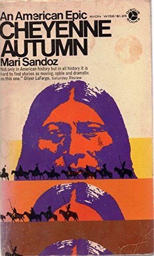 Cheyenne Autumn: An American Epic: Mari Sandoz
