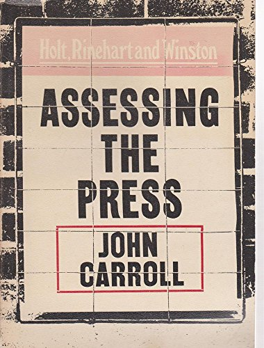 9780039000578: Assessing the Press