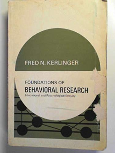9780039100261: Foundations of Behavioural Research: Educational, Psychological and Sociological Enquiry