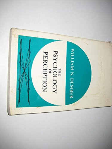 Psychology of Perception (0039100391) by Dember, William N.
