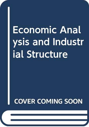 9780039100605: Economic Analysis and Industrial Structure