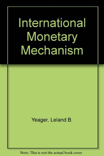 9780039100629: International Monetary Mechanism