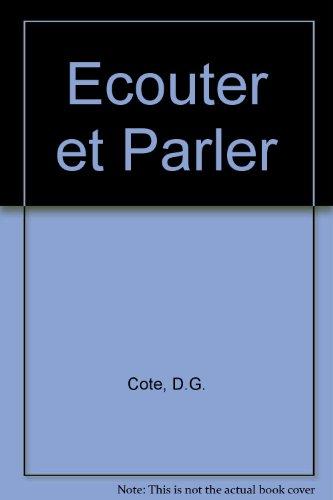 9780039100674: Ecouter et Parler