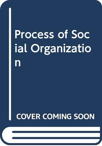 9780039100803: Process of Social Organization