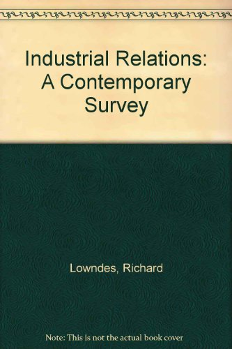 9780039101343: Industrial Relations: A Contemporary Survey