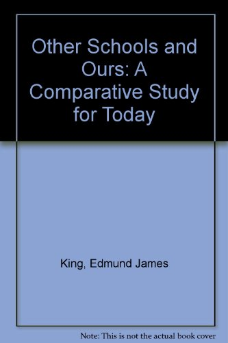 9780039101411: Other Schools and Ours: A Comparative Study for Today