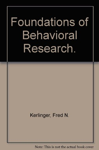9780039101459: Foundations of Behavioral Research.