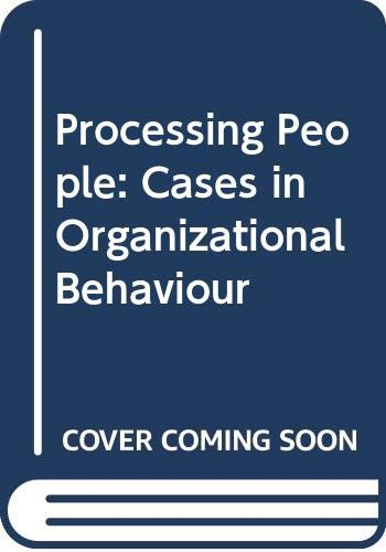9780039101473: Processing People: Cases in Organizational Behaviour