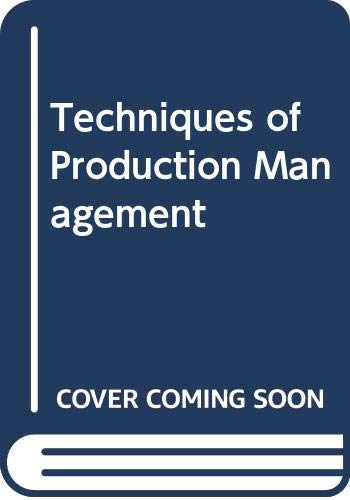 The Techniques of Production Management: Wild, Ray
