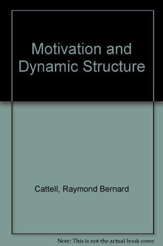 9780039101640: Motivation and Dynamic Structure
