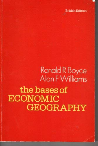 9780039101985: Bases of Economic Geography