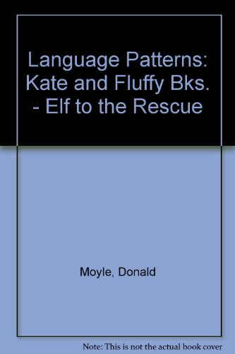 9780039102166: Language Patterns: Kate and Fluffy Bks. - Elf to the Rescue