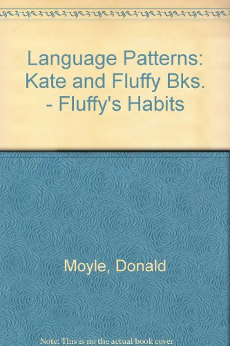 9780039102180: Language Patterns: Kate and Fluffy Bks. - Fluffy's Habits