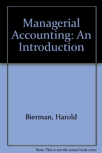 Managerial Accounting: An Introduction: Drebin, Allan R.,