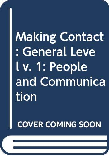 9780039102722: Making Contact: General Level v. 1: People and Communication
