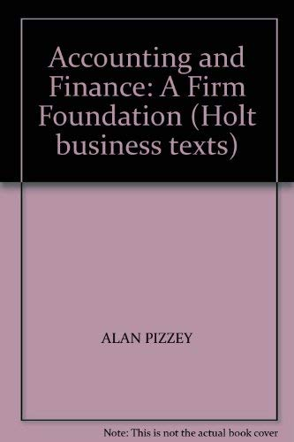9780039102753: Accounting and Finance: A Firm Foundation