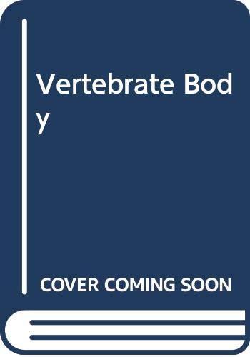 9780039102845: Vertebrate Body