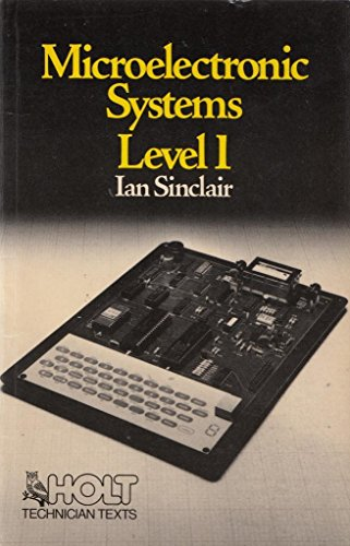 9780039103132: Microelectronic Systems: Level 1 (Holt technician texts)