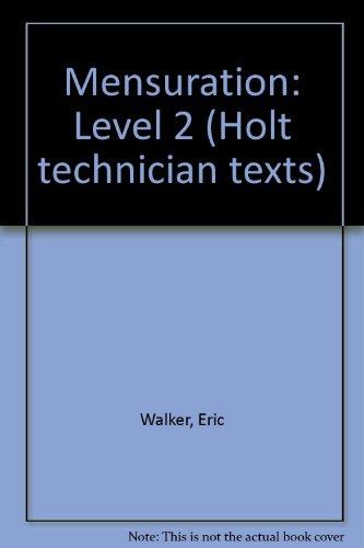 9780039103446: Mensuration: Level 2 (Holt technician texts)