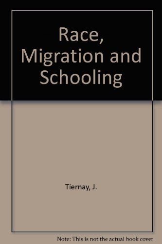 9780039103620: Race, Migration and Schooling
