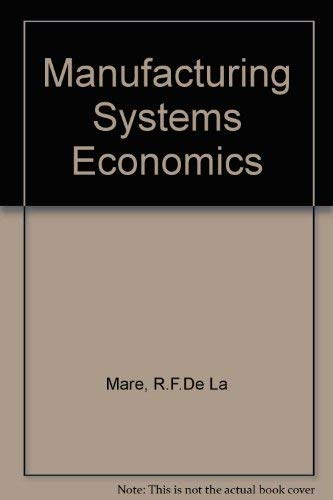 9780039103637: Manufacturing Systems Economics