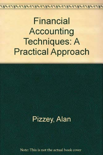 9780039103675: Financial Accounting Techniques: A Practical Approach