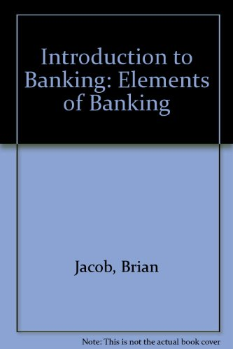 An Introduction to Banking: Jacob, B