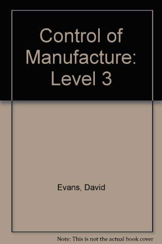 9780039104245: Control of Manufacture: Level 3
