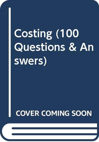 9780039104351: Costing (100 Questions & Answers)
