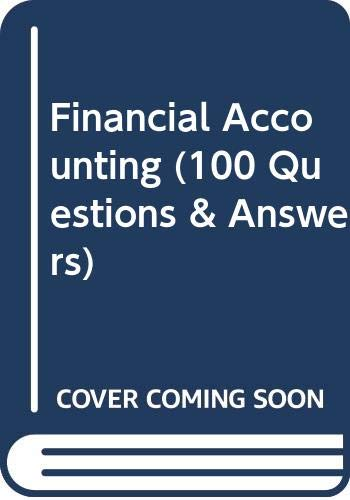9780039104382: Financial Accounting (100 Questions & Answers)