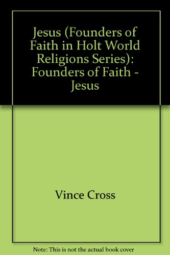 9780039104511: Jesus (Founders of Faith in Holt World Religions Series): Founders of Faith - Jesus