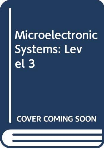 9780039104658: Microelectronic Systems: Level 3