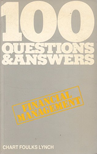 9780039104979: Financial Management (100 Questions & Answers)