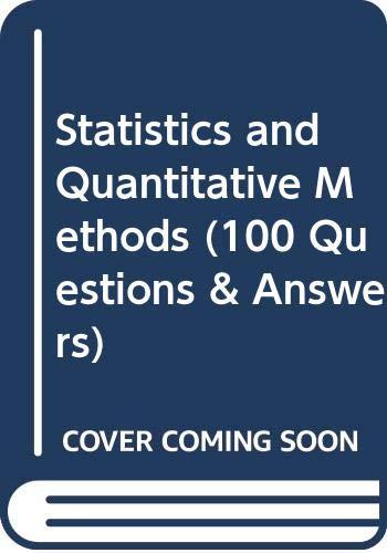 Statistics and Quantitative Methods (100 Questions &: Chart Foulks Lynch